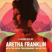 A Brand New Me Aretha Franklin with The Royal Philharmonic