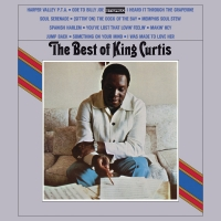 The Best Of King Curtis - (Limited Anniversary Edition)