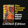 The Famous Sound of Three Blind Mice Vol. 1