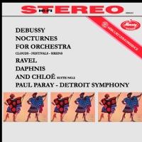 Debussy : Nocturnes / Ravel : Daphnis and Chloe Suite N° 2